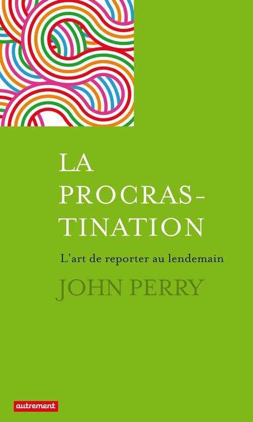 the art of procrastination john perry pdf